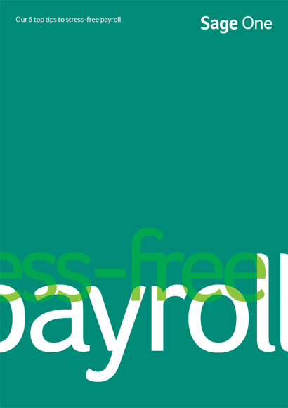 Sage One Guide to Stress-free Payroll