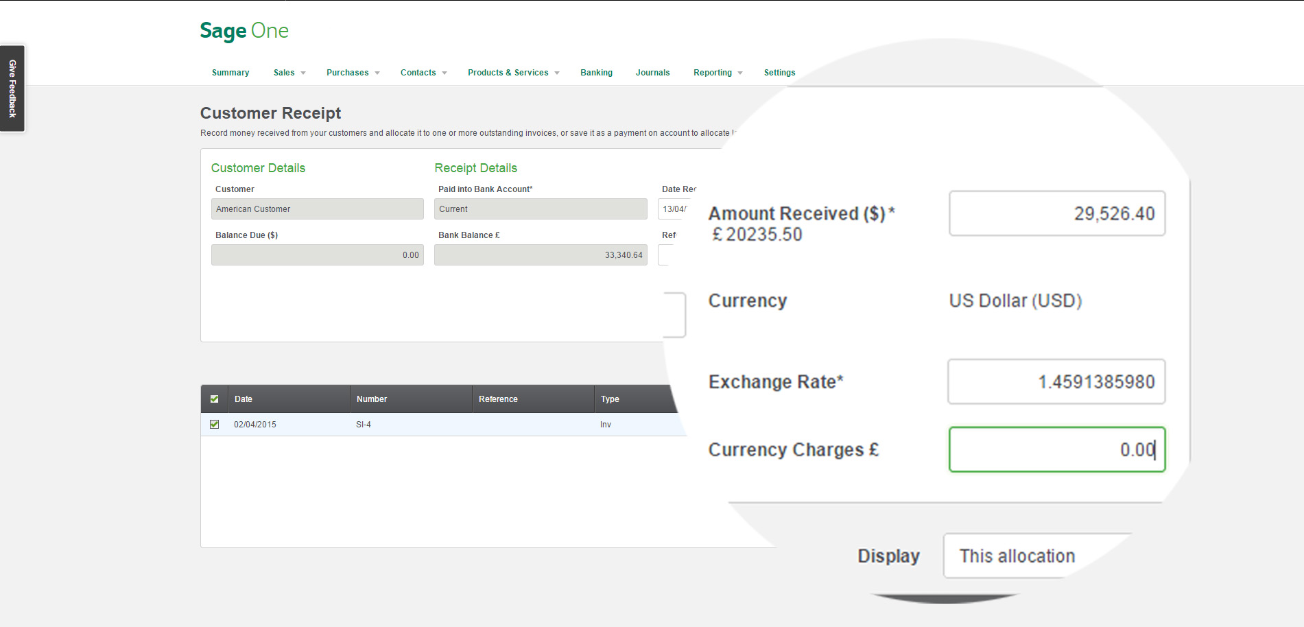 You can even bank reconcile foreign currency transactions in Sage One. This screenshot shows a foreign currency transaction with the pound sterling exchange rate.
